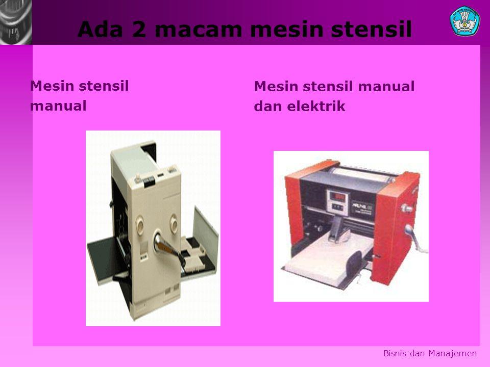 Ada 2 macam mesin stensil Mesin stensil manual Mesin stensil manual dan elektrik Bisnis dan Manajemen