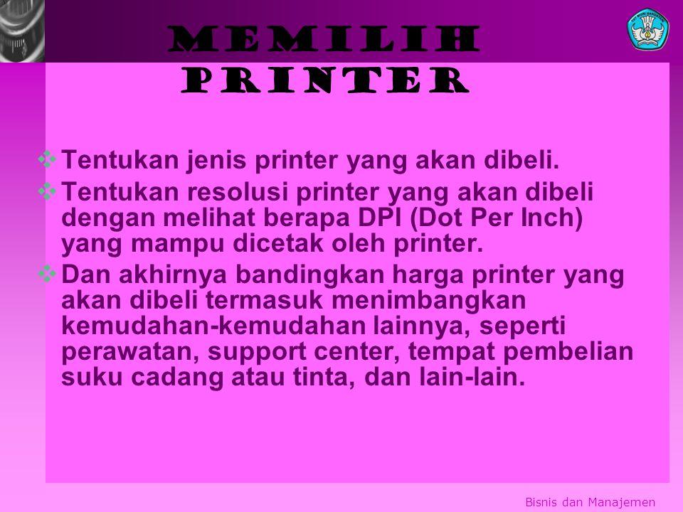 Memilih printer TTentukan jenis printer yang akan dibeli.