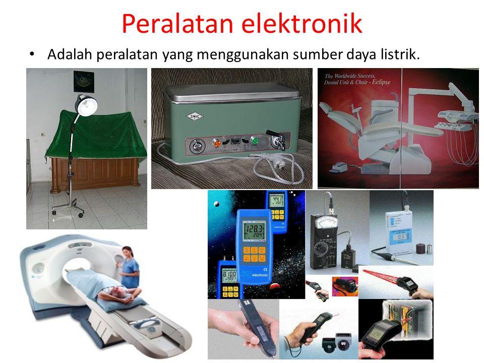 Peralatan elektronik Adalah peralatan yang menggunakan sumber daya listrik.