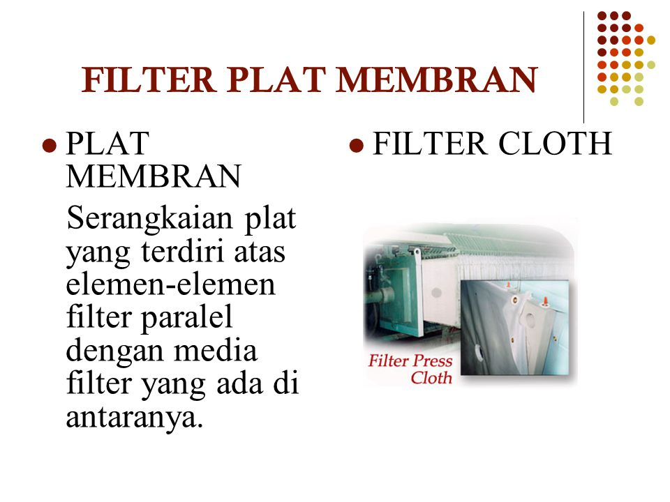 TAHAP FILTRASI FILTRATION SEQUEEZING FILTRATE BLOWING CORE BLOWING