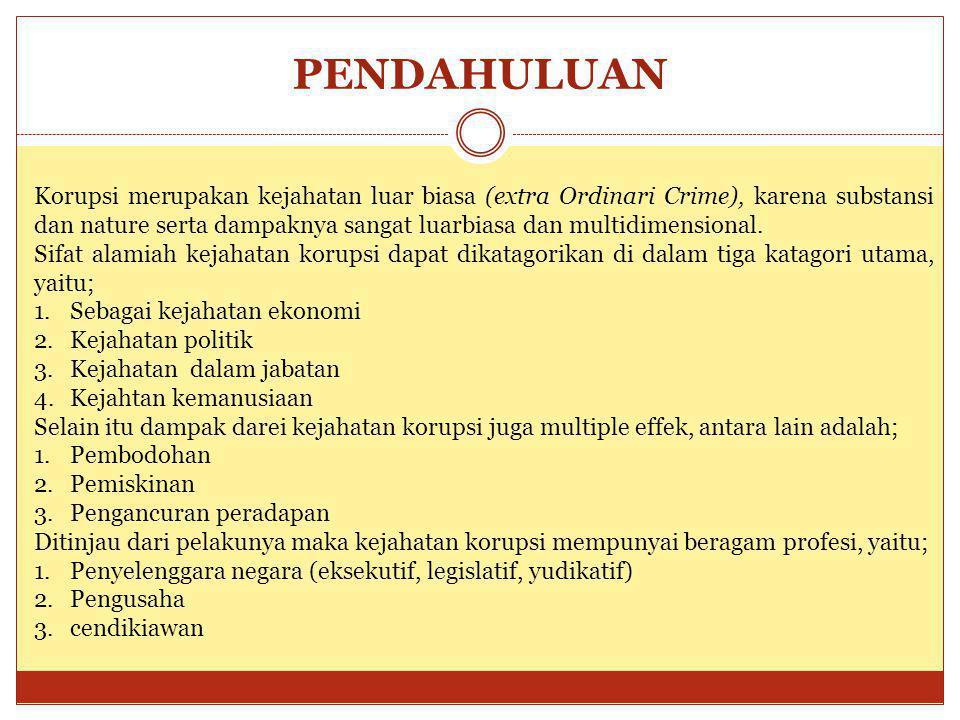 Pasal 5 (Pasal 209 KUHP) aktif (lihat Psl 419 KUHP; Pasal 12 a dan b) Ayat 1  a.