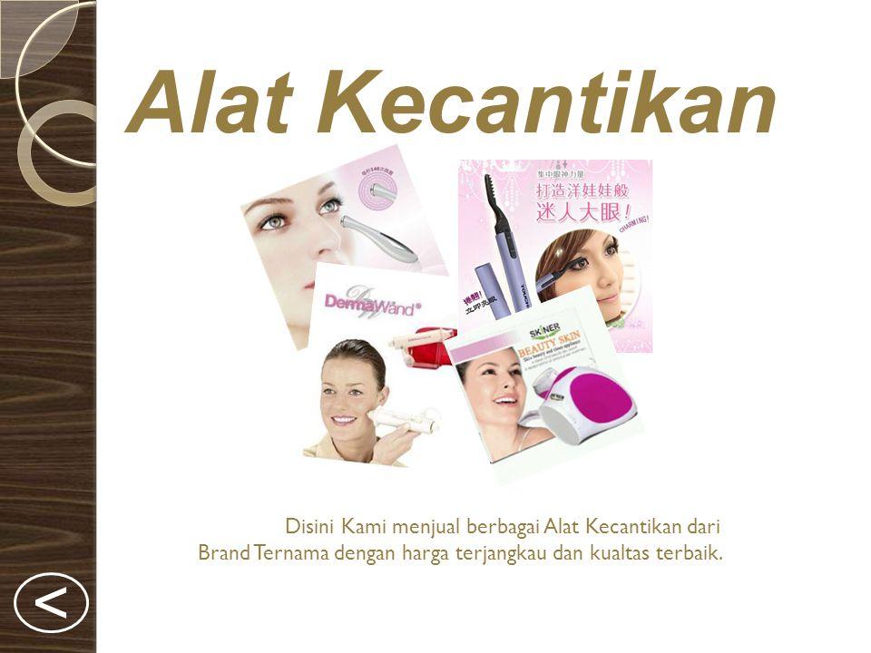 Alat Kecantikan Disini Kami menjual berbagai Alat Kecantikan dari Brand Ternama dengan harga terjangkau dan kualtas terbaik.