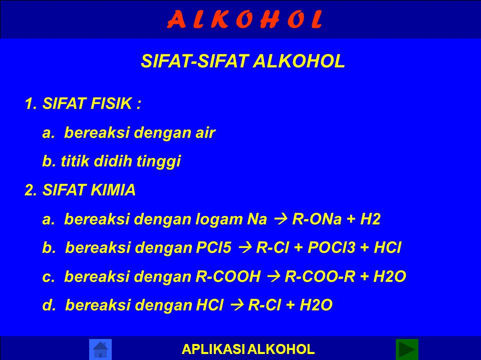 A L K O H O L APLIKASI ALKOHOL PERBEDAAN ALKOHOL 1.ALKOHOL PRIMER + OKSIDATOR  ALDEHID + AIR R-CH2-OH + OKSIDATOR  R-CHO + H2O 2. ALKOHOL SEKUNDER +