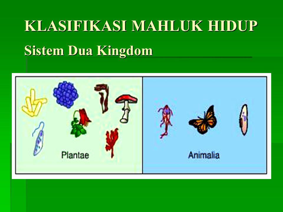 Taksonomi: mengidentifikasi semua makhluk hidup yang ada dan yang pernah ada. Jenis: mencakup semua individu yang menurut pembawaannya mempunyai sifat