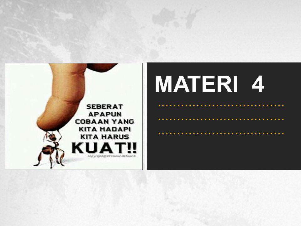 MATERI 4 …………………………… …………………………… ……………………………