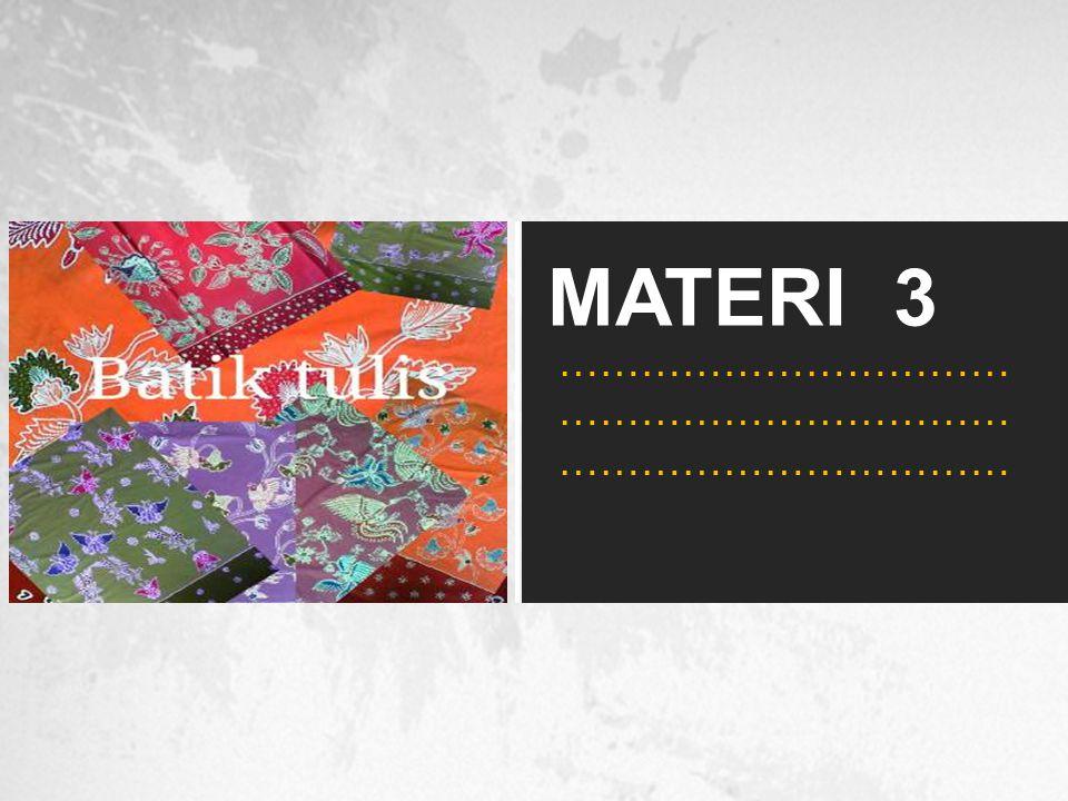 MATERI 3 …………………………… …………………………… ……………………………