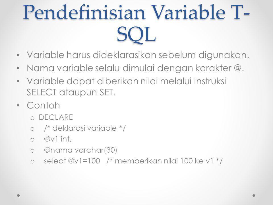 SELECT dalam T-SQL SELECT digunakan juga untuk eksekusi aritmatika atau lainnya.