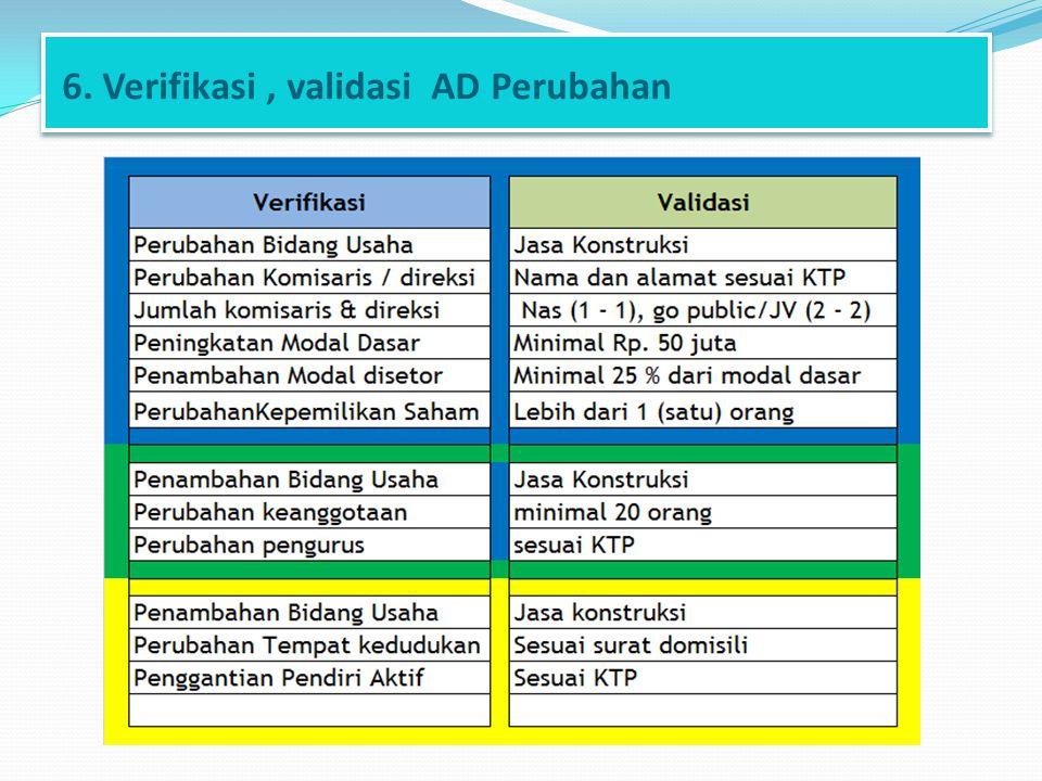 6. Verifikasi, validasi AD Perubahan