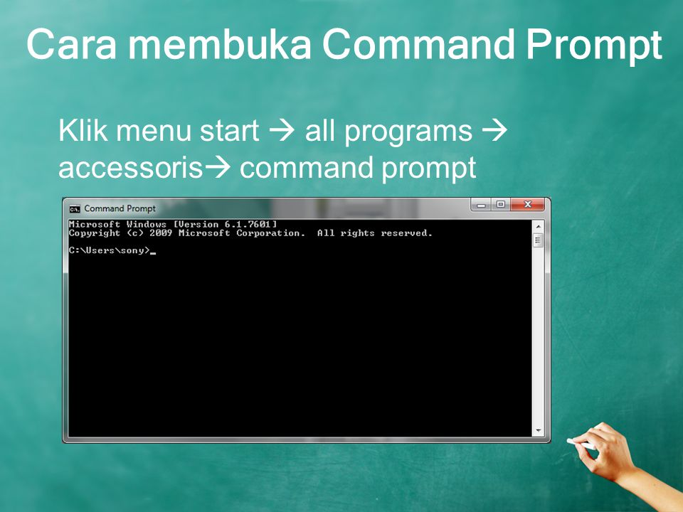 Cara membuka Command Prompt Klik menu start  all programs  accessoris  command prompt
