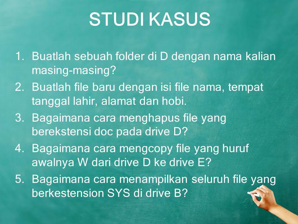 STUDI KASUS 1.Buatlah sebuah folder di D dengan nama kalian masing-masing? 2.Buatlah file baru dengan isi file nama, tempat tanggal lahir, alamat dan