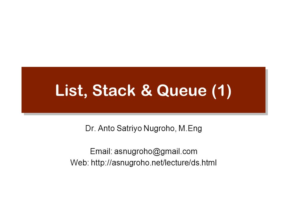 List, Stack & Queue (1) Dr.
