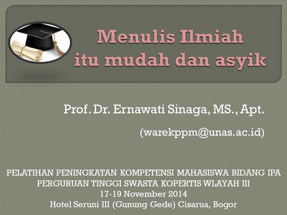 Prof.Dr. Ernawati Sinaga, MS., Apt.