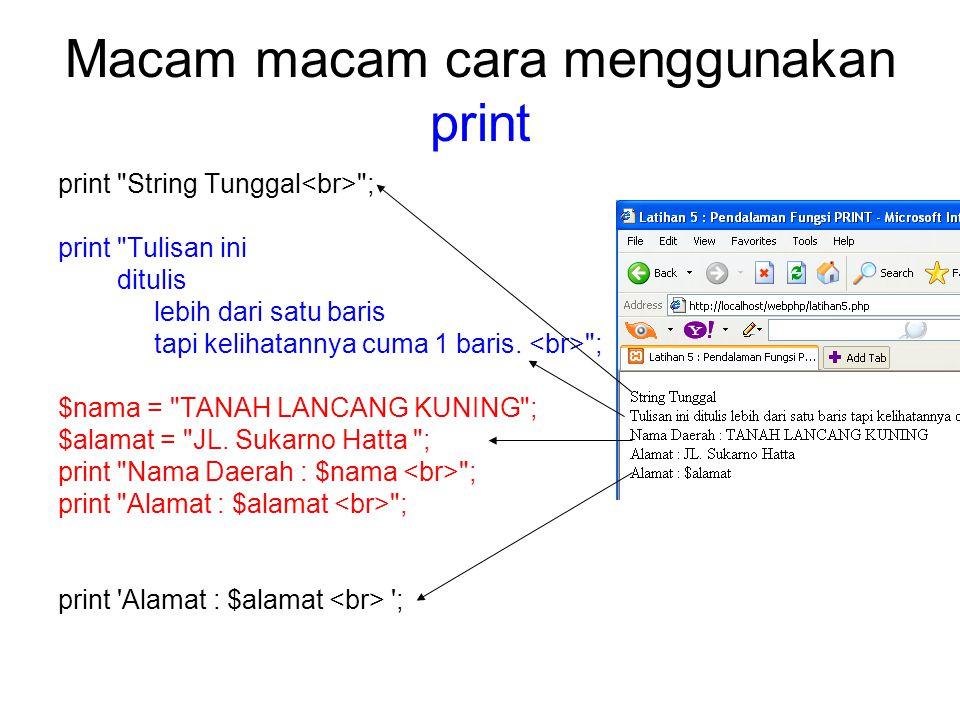 Pendalaman fungsi print print suatu kontruksi bahasa yang digunakan untuk menampilkan string Rumus : print (string argumen)