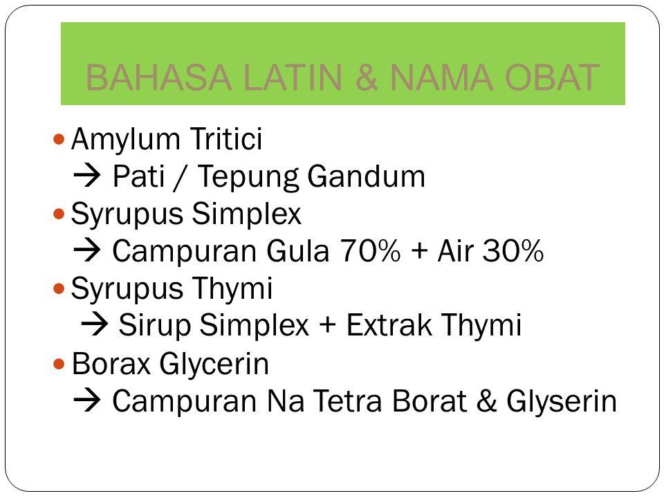Amylum Tritici  Pati / Tepung Gandum Syrupus Simplex  Campuran Gula 70% + Air 30% Syrupus Thymi  Sirup Simplex + Extrak Thymi Borax Glycerin  Camp