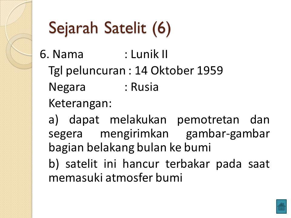 Sejarah Satelit (6) 6.