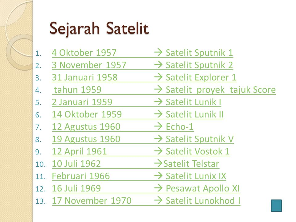 Broadcast Satelite Merupakan jenis dari satelit komunikasi yang pertama kali dikembangkan.