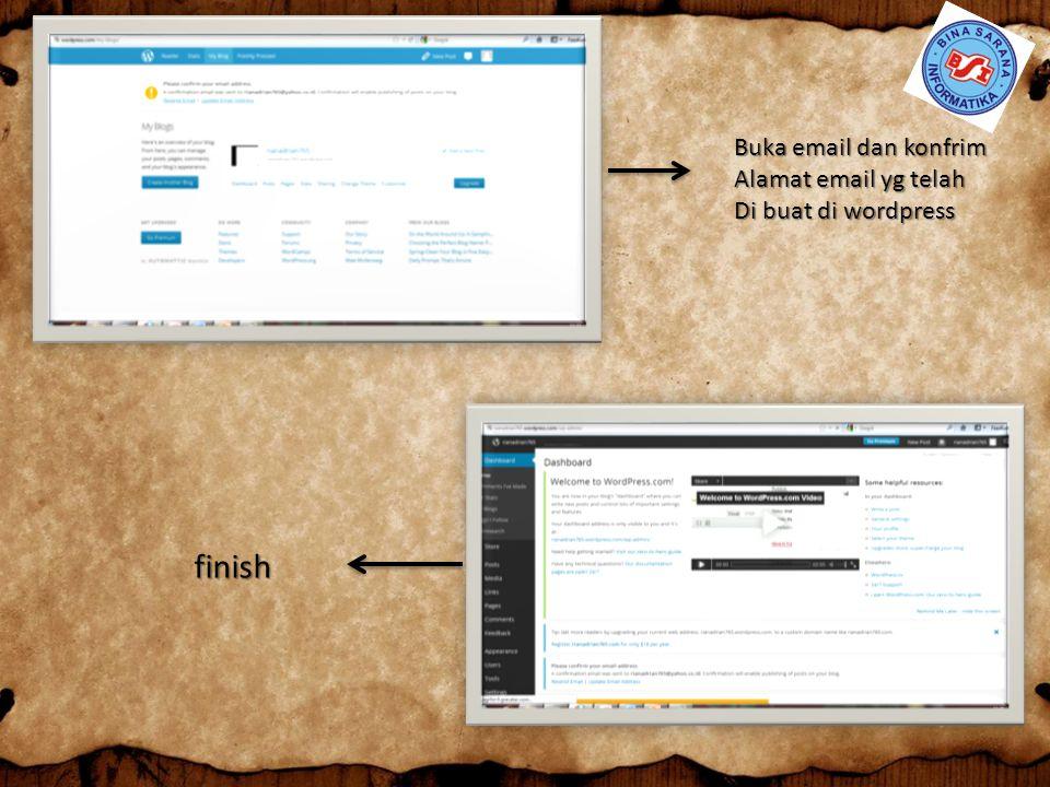 Buka email dan konfrim Alamat email yg telah Di buat di wordpress finish