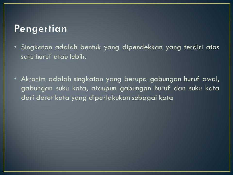 a)Singkatan nama orang, nama gelar, sapaan, jabatan, atau pangkat diikuti dengan tanda titik.