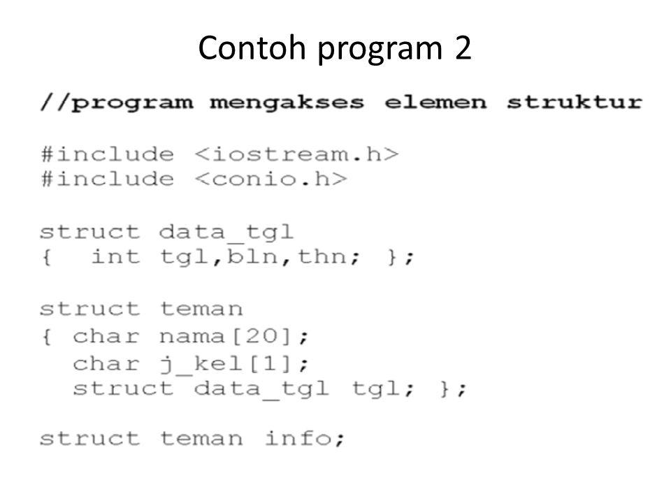 /* ---------------------------------- */ /* Program Penggunaan array structure */ /* Nama File : struct3.cpp */ /* ---------------------------------- */ #include main() { int i, j=1; struct { char nim[5]; char nama[15]; float nilai; } mhs[5]; clrscr();