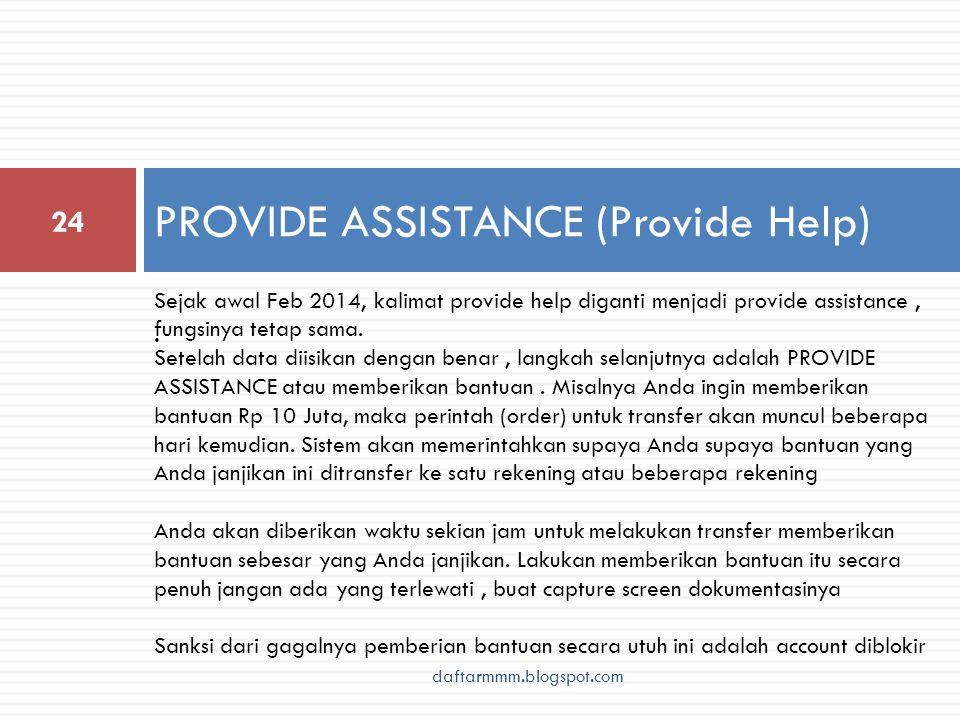 PROVIDE ASSISTANCE (Provide Help) 24.