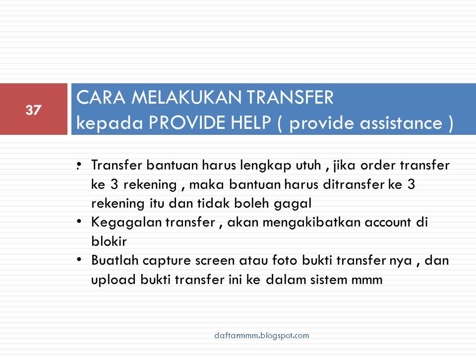 CARA MELAKUKAN TRANSFER kepada PROVIDE HELP ( provide assistance ) 37.