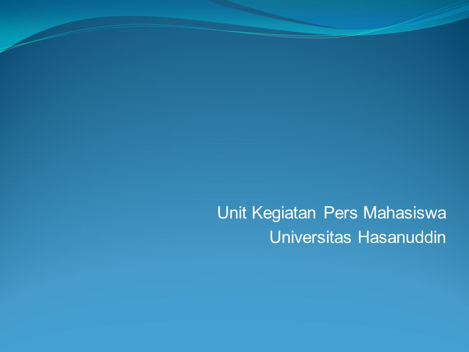 Unit Kegiatan Pers Mahasiswa Universitas Hasanuddin