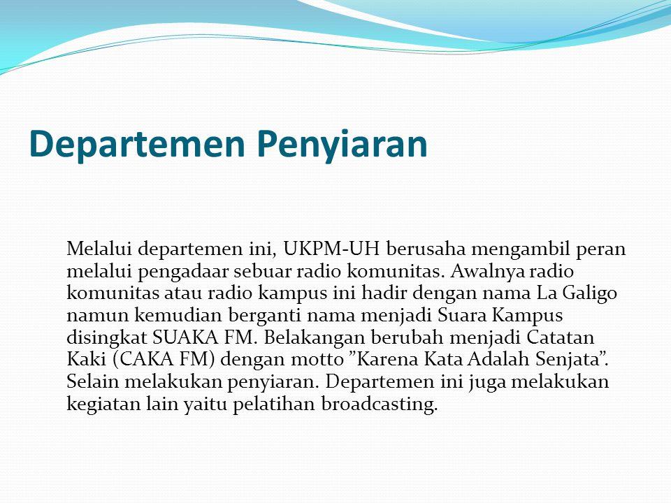 Departemen Litbang Departemen ini melakukan berbagai kegiatan peningkatan kualitas sdm yang ditujukan tidak hanya untuk anggota UKPM–UH tapi juga untuk mahasiswa unhas secara umum.