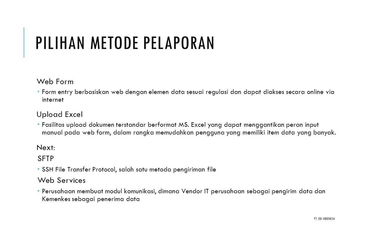 STAKEHOLDER Aplikasi e-Report, e-Watch & Info Alkes melibatkan beberapa fungsi/bagian, antara lain; Masyarakat umum/Layanan Kesehatan  Perorangan  Dinas Kesehatan  Rumah Sakit, dll Pelaku usaha  Penyalur (perusahaan penyalur alat kesehatan)  Produsen (pembuat produk/pabrik) Kementerian Kesehatan  Subdit Inspeksi Alkes & PKRT Dit Prodis Alkes 7