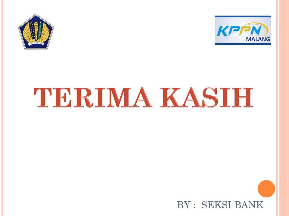 BY : SEKSI BANK MALANG