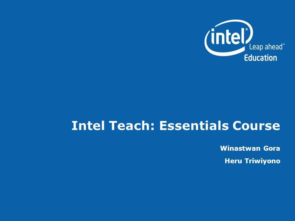 Intel Teach: Essentials Course Winastwan Gora Heru Triwiyono