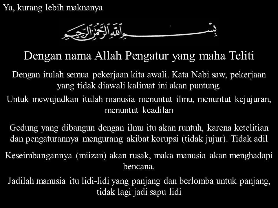 Ketika orang bertanya tentang Cinta (Love) ia harus menjawab dulu apa itu Ar-Rahim.