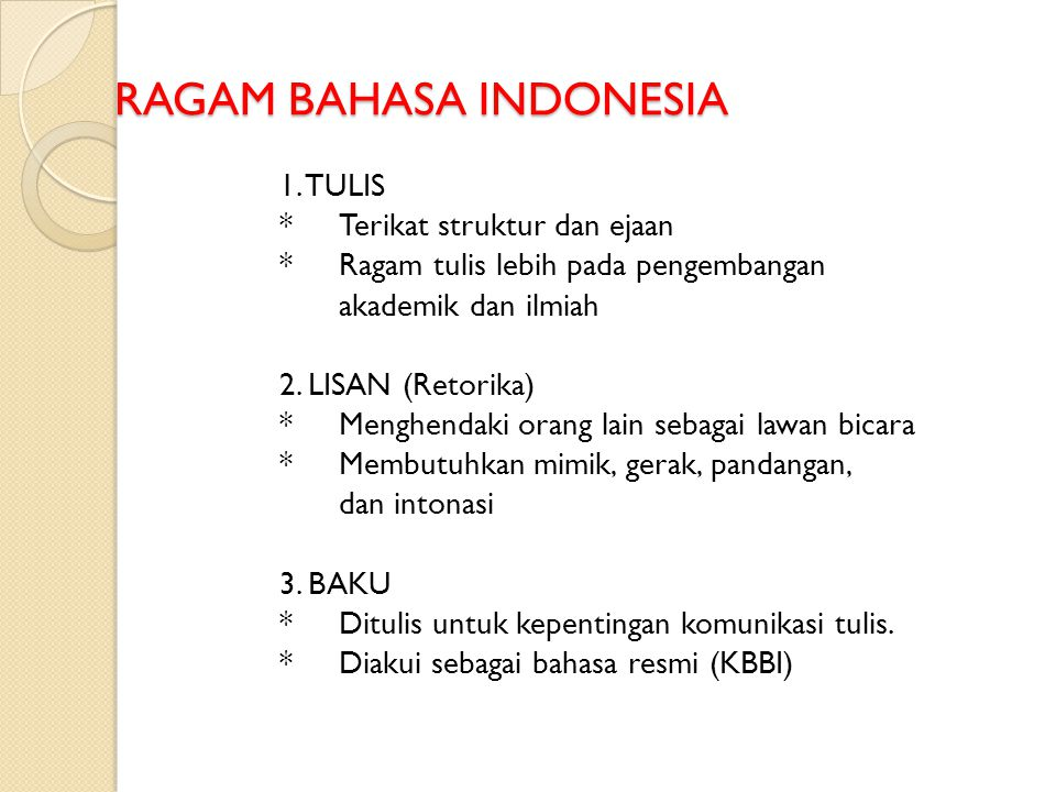 RAGAM BAHASA INDONESIA 1.