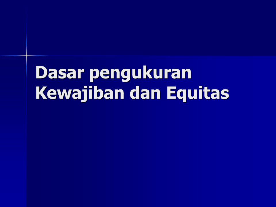 Dasar pengukuran Kewajiban dan Equitas