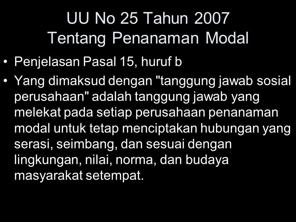 UU No 25 Tahun 2007 Tentang Penanaman Modal Penjelasan Pasal 15, huruf b Yang dimaksud dengan
