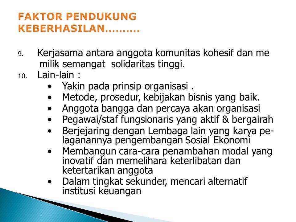 6. Sistim Pengendalian Internal Organisasi, perlu dijalankan secara teratur. (bagaimana pengelolaan kegiatan harian organisasi dilaku kan). 7. Pendidi
