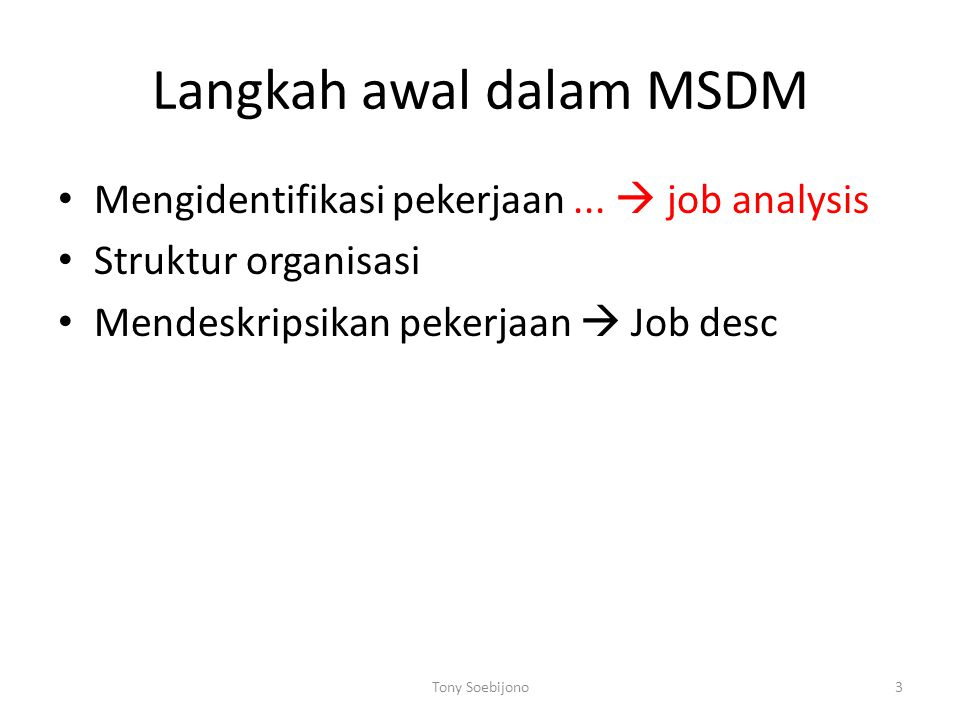 Langkah awal dalam MSDM Mengidentifikasi pekerjaan...