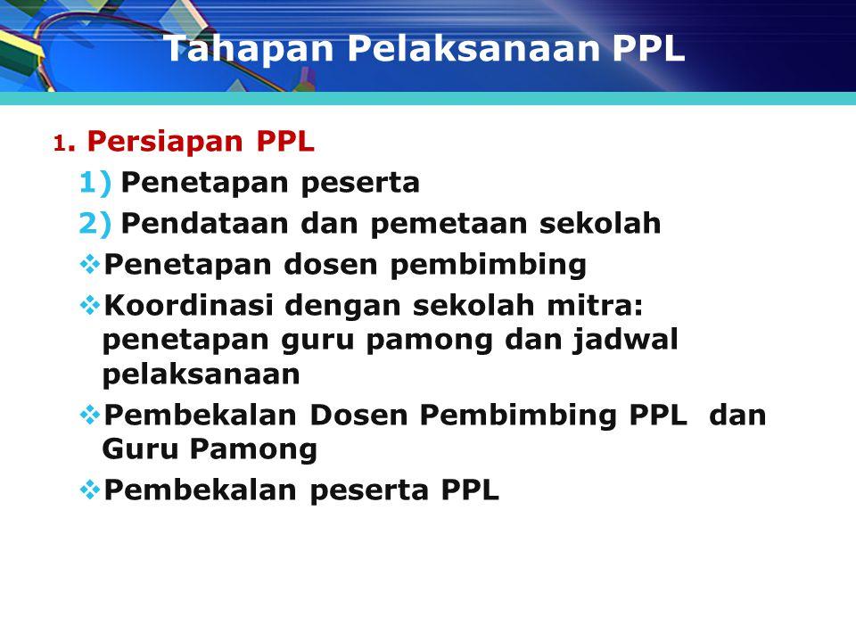 Tahapan Pelaksanaan PPL 1.