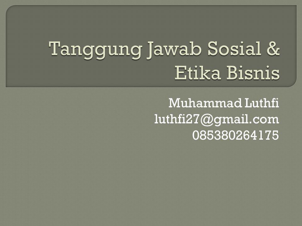 Muhammad Luthfi luthfi27@gmail.com 085380264175