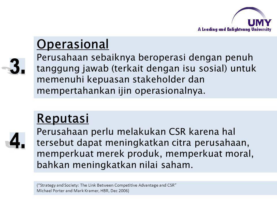 Reputasi Perusahaan perlu melakukan CSR karena hal tersebut dapat meningkatkan citra perusahaan, memperkuat merek produk, memperkuat moral, bahkan men