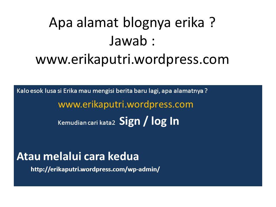 Apa alamat blognya erika .