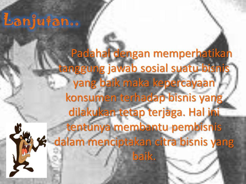 Daftar Pustaka R.Ernawan, Erni. Business ethics. Bandung: Alfabeta.