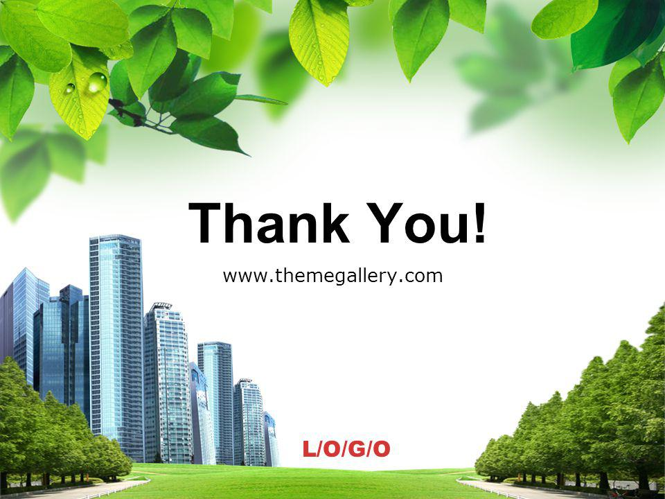 L/O/G/O Thank You! Thank You! www.themegallery.com