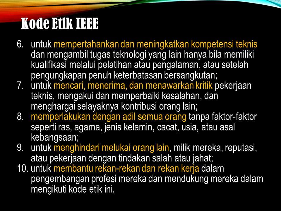 Kode Etik IEEE 6.