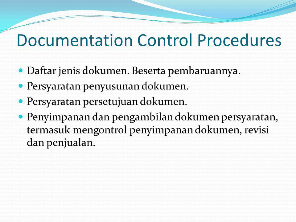 Documentation Control Procedures Daftar jenis dokumen.