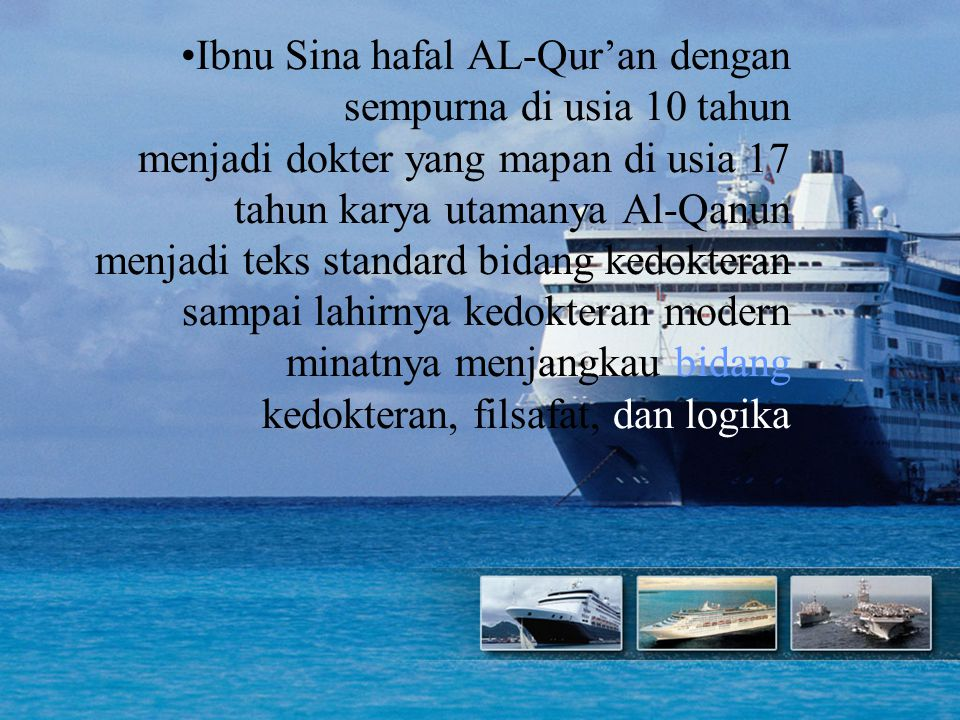 Terdapat lebih dari 500 orang ilmuwan besar sekaliber Ibnu Sina, dalam bidang kedokteran, astronomi, matematika, kimia, fisika, dan geografi yang memiliki pengaruh besar terhadap perkembangan ilmu di dunia barat modern Sistem Pendidikan Islam melahirkan generasi cerdas, generasi pemimpin; mengubah generasi jahili (bodoh/rusak) menjadi yang mumpuni