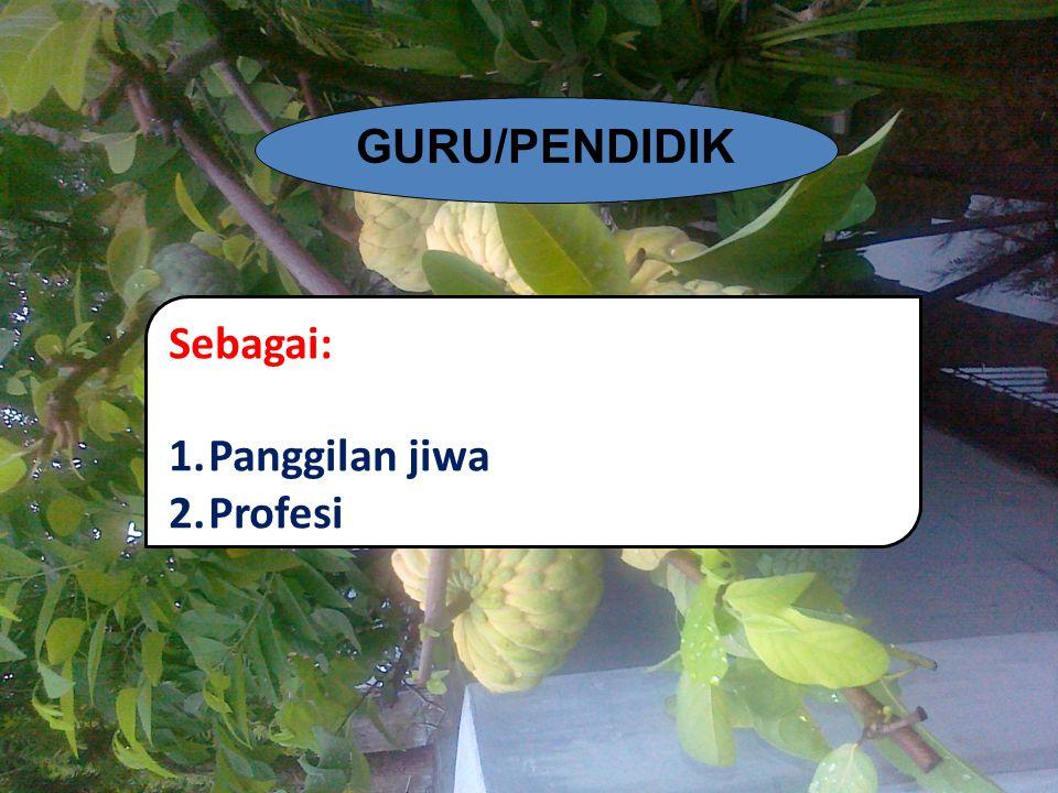 Fakta Profesionalisme Guru 1 1.Jumlah guru di seluruh Indonesia: + 2,9 juta orang (2011/2012).