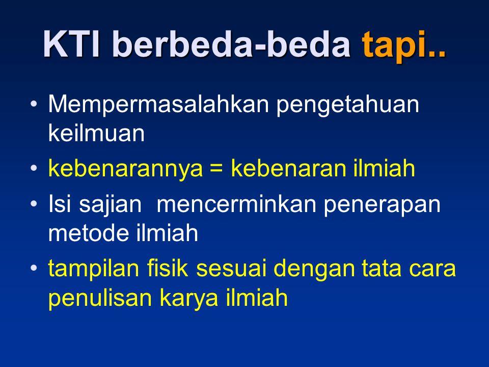 KTI = Harus Manfaat Laporkan via KTI KTInya harus APIK Lakukan Kegiatan Pengembangan Profesi kegiatan nyata (PBM) yang bermanfaat
