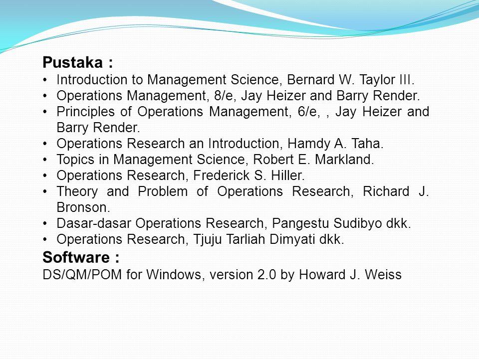 Pustaka : Introduction to Management Science, Bernard W.