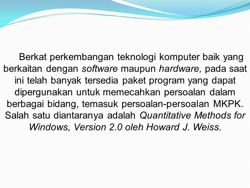 Berkat perkembangan teknologi komputer baik yang berkaitan dengan software maupun hardware, pada saat ini telah banyak tersedia paket program yang dap