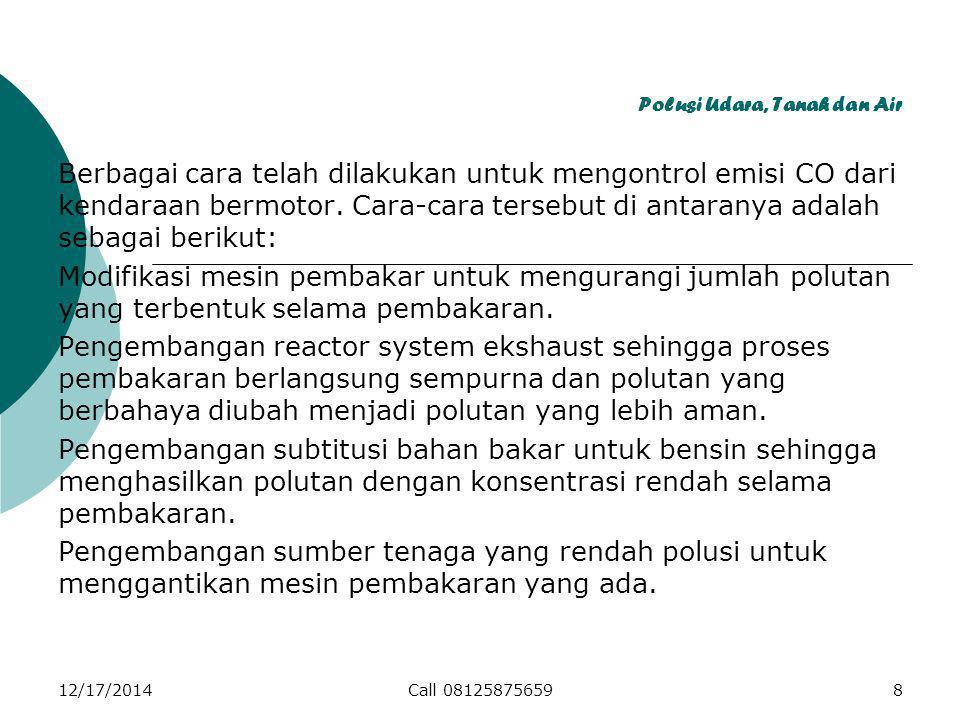 Polusi Udara, Tanah dan Air 1.Padatan; 2.
